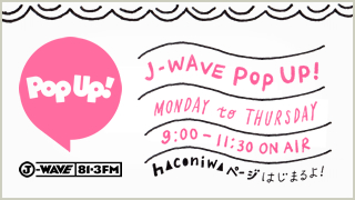 J-WAVE Pop Up!