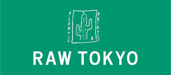 Raw Tokyo vol.19 -Prints Plants-