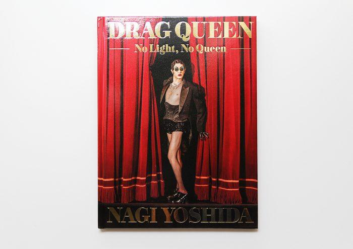写真家ヨシダナギが、世界中のドラァグ・クイーンを被写体とした作品集 『DRAGQUEEN -No Light , No Queen-』に込めた想い